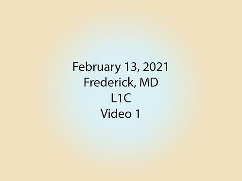 February 13 Frederick, MD L1C: Video 1