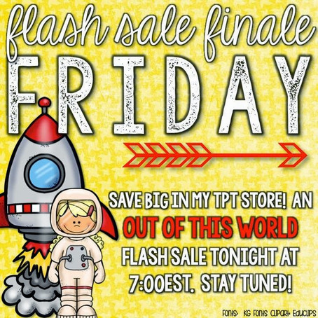 Flash Sale Finale Friday - Out of this World Deal!!!