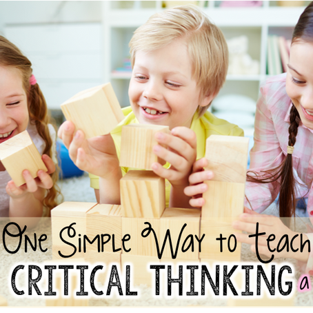 One Simple Way to Teach Critical Thinking + a Freebie!