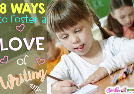 8 Ways to Foster a Love of Writing