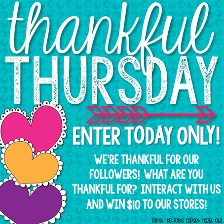 Thankful Thursday! Enter to Win $ to our Stores!