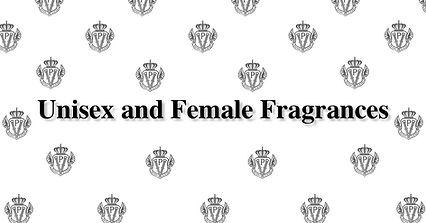 Unisex and Female Fragrances