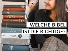 Welche Bibel ist die Richtige?