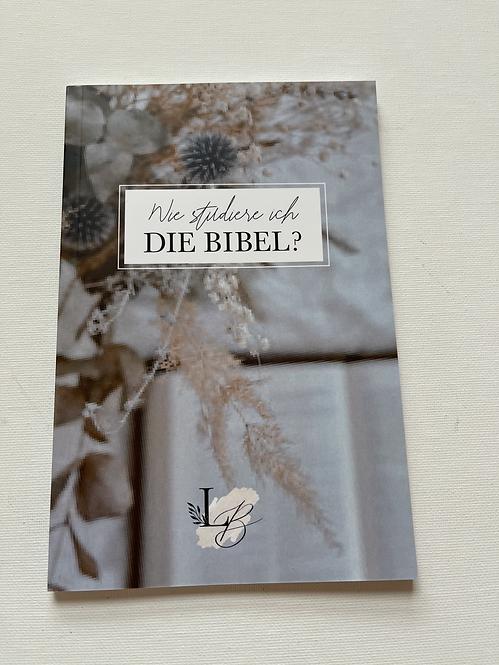 Wie studiere ich die Bibel? B-WARE