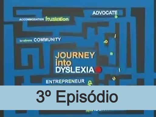 3º episódio - Viagem dentro da dislexia