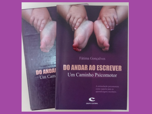 DICA DE LIVRO - DO ANDAR AO ESCREVER - UM CAMINHO PSICOMOTOR