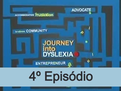 4º episódio - Viagem dentro da dislexia