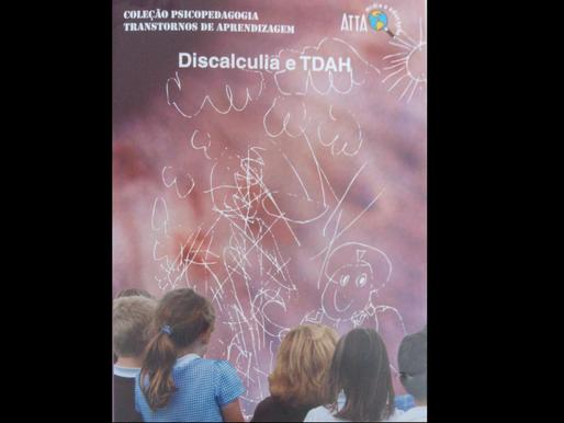 COLEÇÃO PSICOPEDAGOGIA - TRANSTORNOS DE APRENDIZAGEM, DISCALCULIA E TDAH