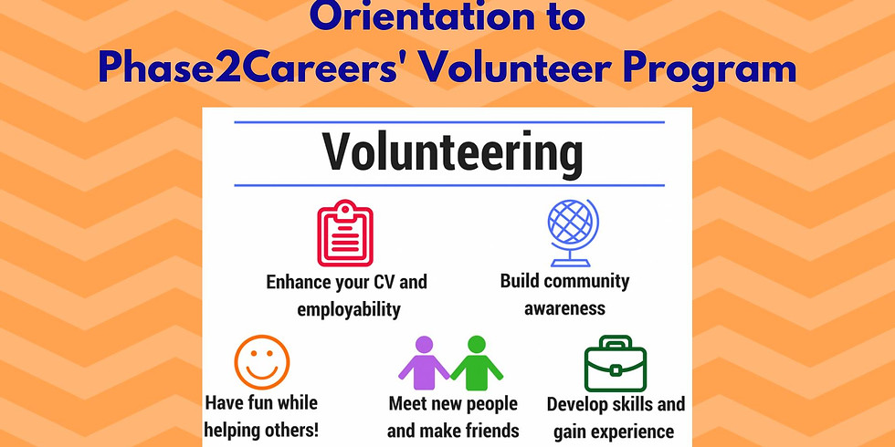 Orientation to Phase2Careers' Volunteer Program