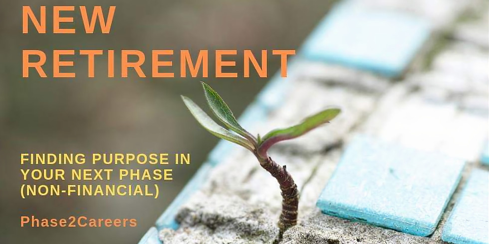 The New Retirement: Finding Purpose in Your Next Phase