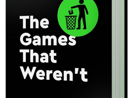 The Games That Weren't