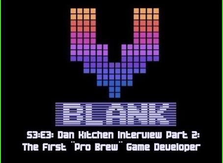 Dan Kitchen Interview Part 2