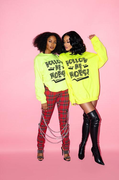 Follow Me Hoes Crew Neck Sweater (Neon Green w/Black)