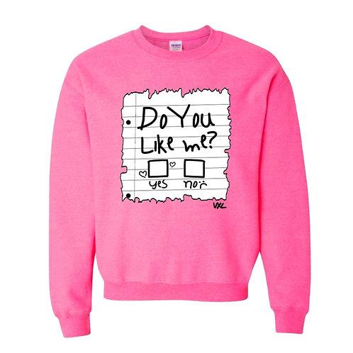 """""""Do You Like Me"""" (Pink) Crewneck"""