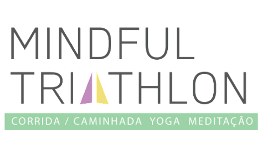 Mindful triathlon, yoga, mindfultriathlon, caminhada, meditação, corrida, albert einstein, integrativa