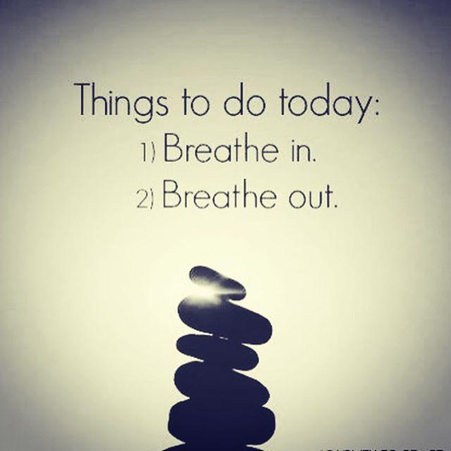 ✨🙏🙌✨ _Coisas para fazer hoje_ _1) Inspire_2) Expire__________________________________________quero