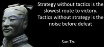 Sun Tzu - Strategy and Tactics