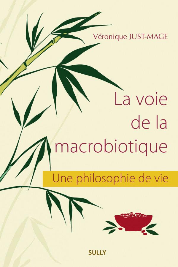 la voie de la macrobiotique livre