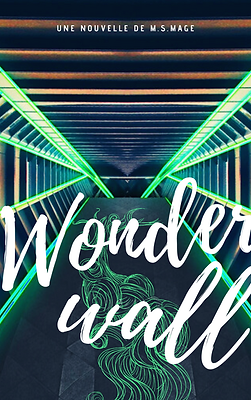 Couverture nouvelle Wonderwall MS Mage