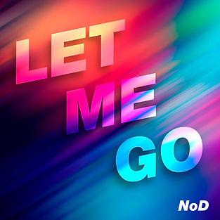 NoD---Let-Me-Go-m.jpg