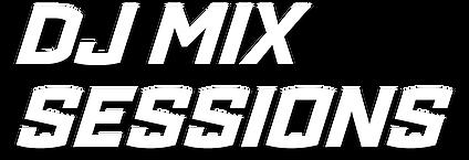 DJ-MIX-SESSIONS.png