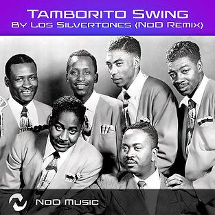Tamborito-Swing-by-Los-Silvertones-(NoD-Remix)m.jpg
