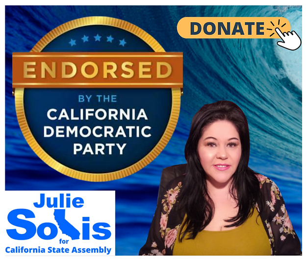 Donate to Julie Solis for California State Assembly