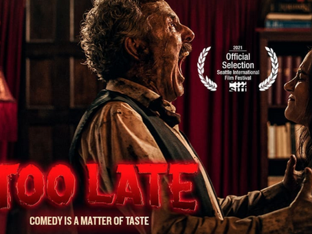 Too Late - Film Review