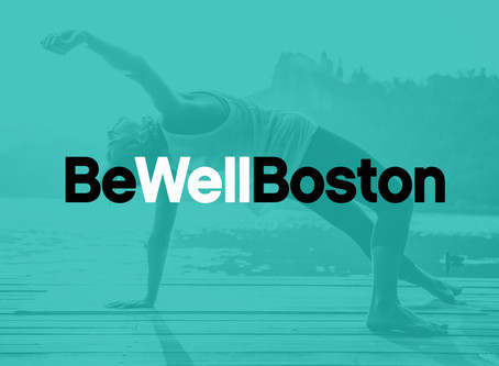 Introducing Be Well Boston