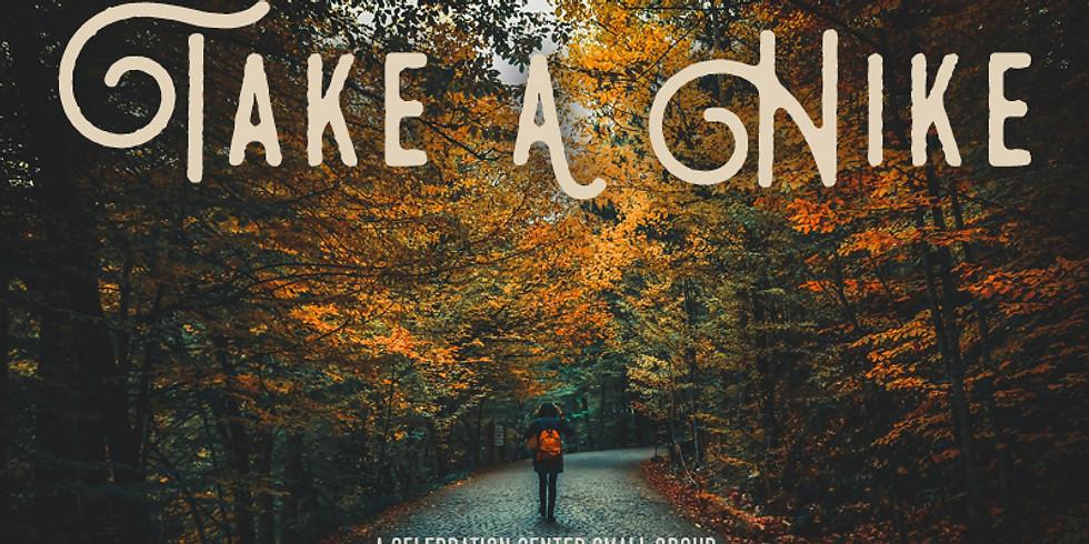 Take A Hike - Fall Edition