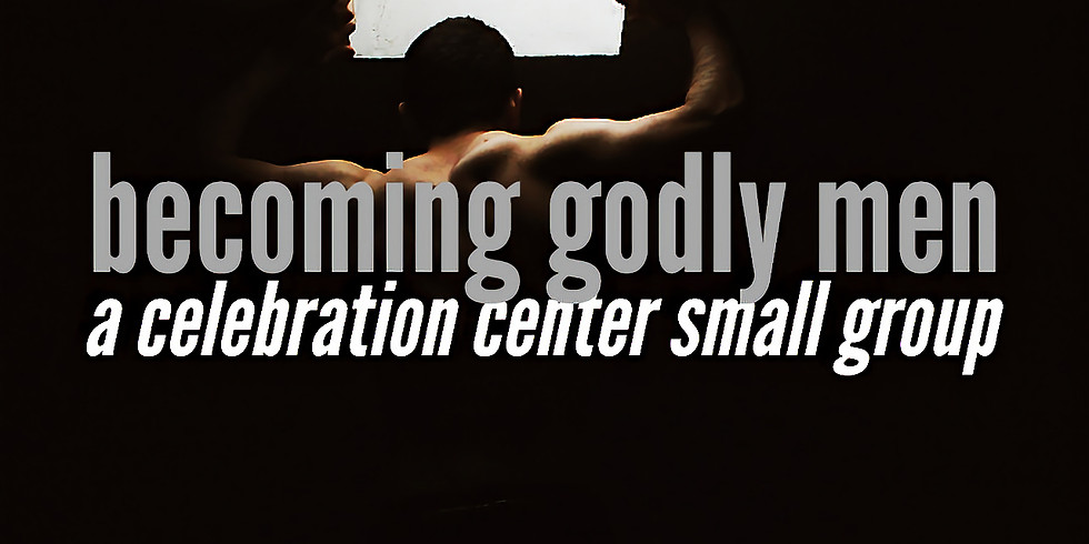 Becoming Godly Men