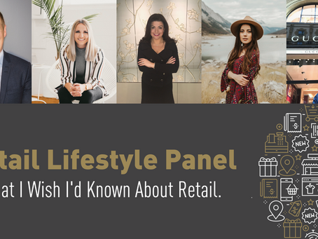 What I Wish I'd Known About Retail - Retail Lifestyle Panel