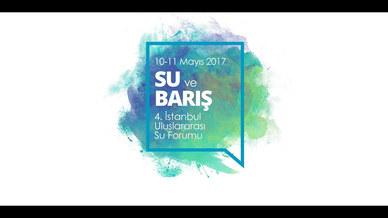 IUSF 4.İstanbul Uluslararası Su Forumu Konferans Filmi