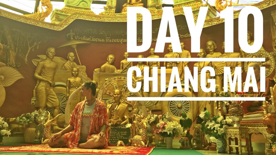 CHIANG MAI - Day 10