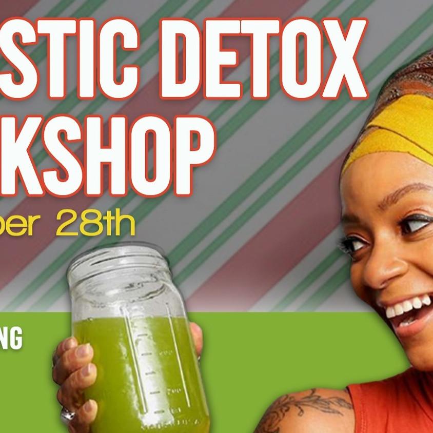 Holistic Detox Workshop
