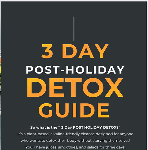 3 Day POST HOLIDAY Detox