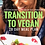 Thumbnail: Transition to Vegan 28 Day Meal Plan