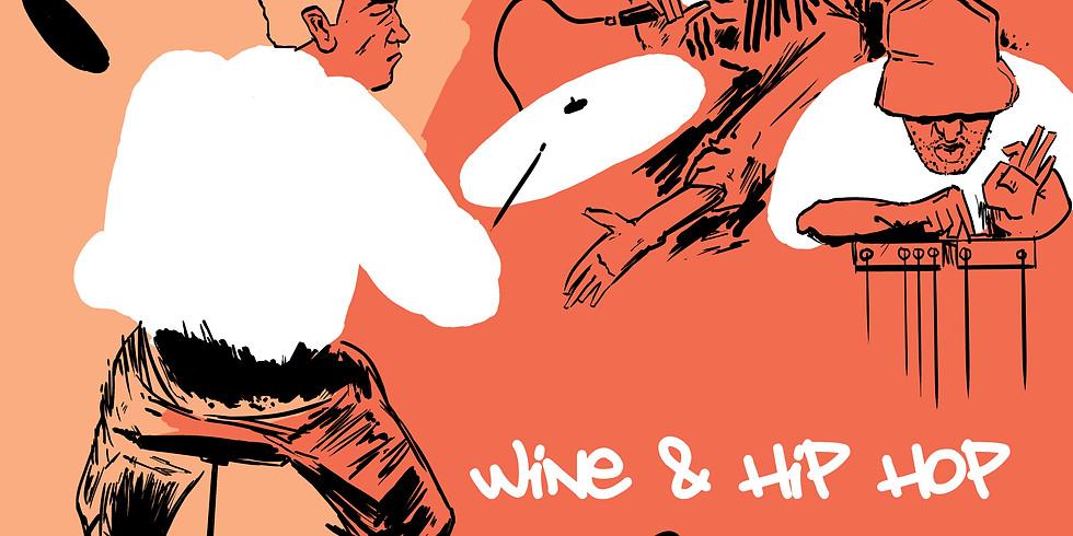Exquisite Blends: Hip Hop & Wine