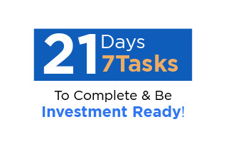 21 DAYS – 7 TASKS TO BE INVESTMENT READY AT THE END OF THE LOCK DOWN PERIOD