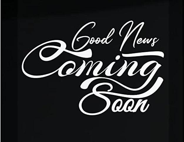 good news coming soon