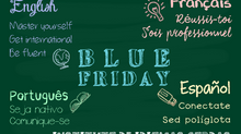 Chegou a Blue Friday!