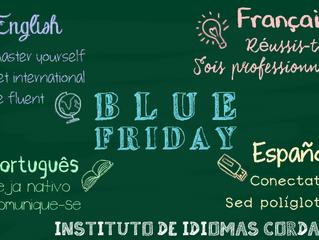 Chegou a Blue Friday!