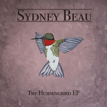 Sydney Beau // The Hummingbird EP