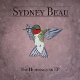 Sydney Beau // The Hummingbird EP