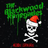 The Blackwood Renegades // Xmas Medley