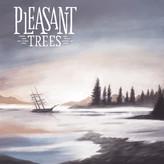 Pleasant Trees // Pleasant Trees