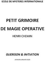 Grimoire de Magie Opérative écrit par Henri Chemin sur le thème de la guérison et l'initiation