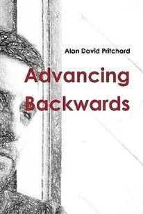 Alan David Pritchard Advancing Backwards Poetry