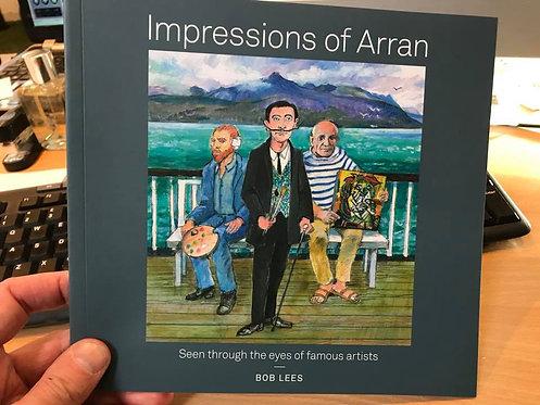 Impressions of Arran; Bob Lees