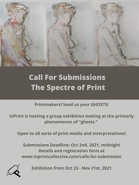 Call for Submissions. The Spectre of Print. Image contains details of upcoming exhibtion deadline for inPrint group show based on the print phenomenon of ghosts. Click the image to go to a page with text details.